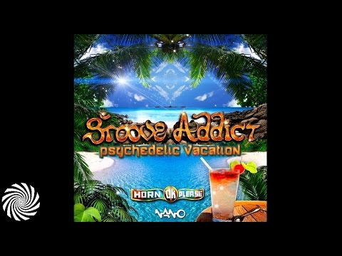 Groove Addict - Psychedelic Vacation