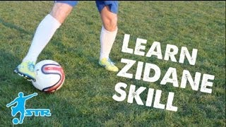 Learn Zinedine Zidane skill - Football skills