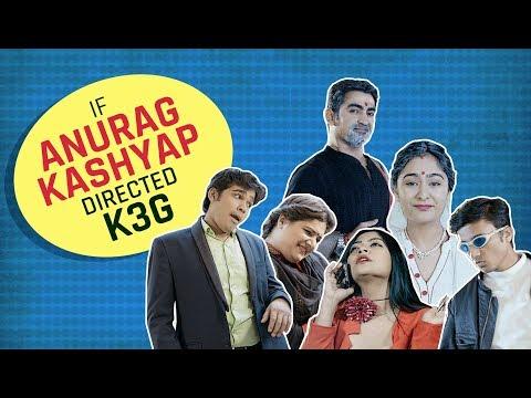 MensXP: If Anurag Kashyap Directed Kabhi Khushi Kabhie Gham