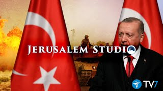 Turkey's regional security challenges & aspirations – Jerusalem Studio 491