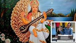 Saraswati Vandana - हे हंसवाहिनी ज्ञानदायिनी