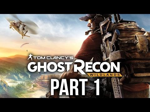 Ghost Recon Wildlands  Gameplay Walkthrough Part 1 - MASSIVE !!! #GhostRecon
