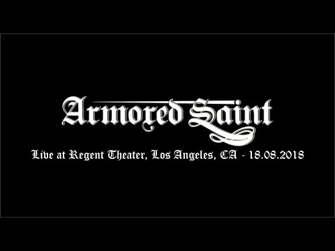 Armored Saint - Live at Regent Theater, Los Angeles, CA - 18.08.2018