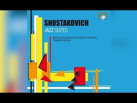 Shostakovitch: Jazz Suites (Full Album)