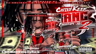 Chief Keef - Raris All The Time (Shine) | Bang Pt. 2 Mixtape