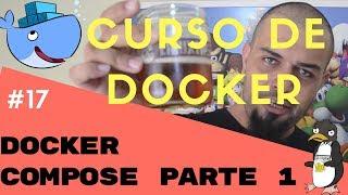 DESCOMPLICANDO O DOCKER V1 - 17 - Docker Compose Parte #1