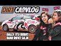 SISSY & VANESHA IKUT RALLY! | WALAU NANGIS TETAP SEMANGAT DAN FINISH! | DIRT CARVLOG #33