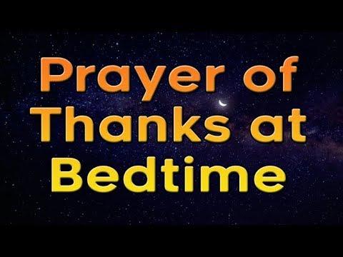 Prayer Of Thanks At Bedtime - Night Prayer