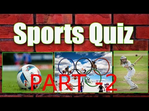 Sport Quiz, Questions with Answers,Sport General Knowledge.Part-2