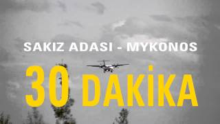 ERTURK TURİZM SAKIZ-MYKONOS İDO TANITIM(2015)