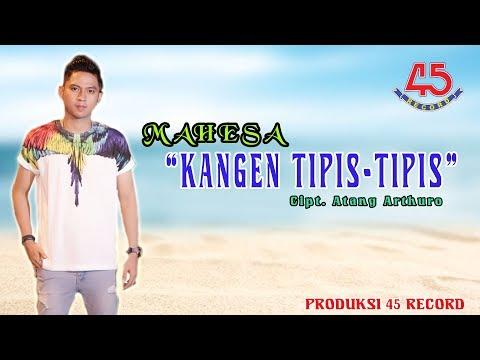Download Mahesa – Kangen Tipis Tipis Mp3 (3.3 MB)