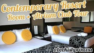 Contemporary Resort Room Tour + Atrium Club Tour