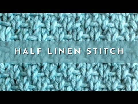 How to Knit the Half Linen Stitch