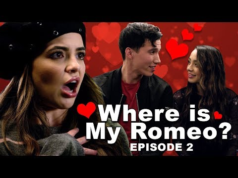 Where is My Romeo? Episode 2  - Merrell Twins