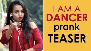 I AM A DANCER prank teaser | Pranks in Hyderabad 2018 | FunPataka