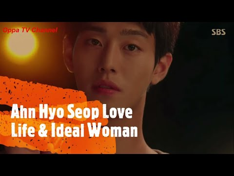 Ahn Hyo Seop Love Life And Ideal Woman