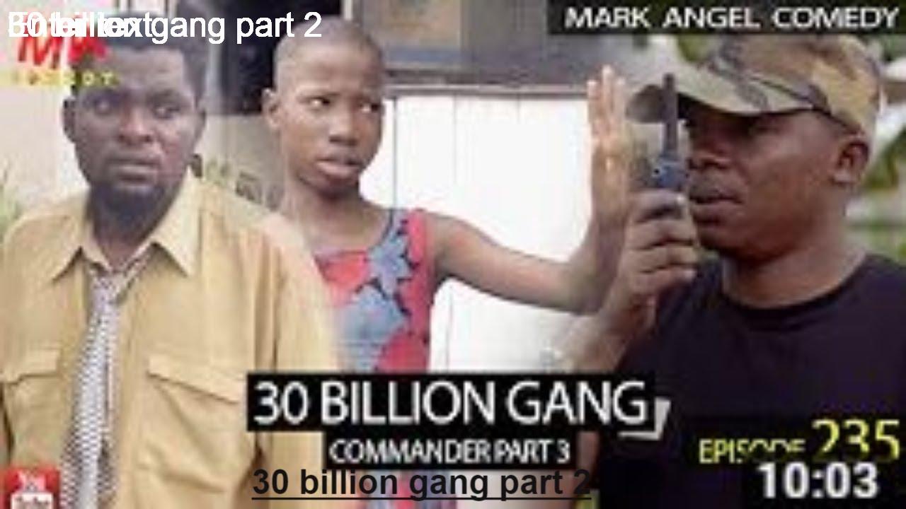 Download fair boiz comedy 30 BILLION GANG ( Mark Angel Comedy)