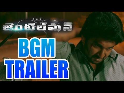 Gentleman Movie BGM Trailer - Nani, Surabhi, Nivetha Thomas