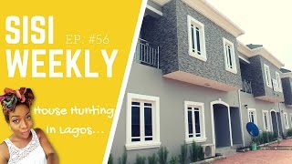 "VLOG: LIFE IN LAGOS, NIGERIA : SISI WEEKLY EP #56 "" HOUSE HUNTING IN LAGOS!"""