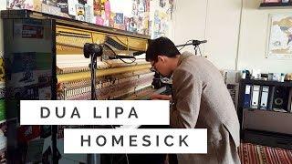 Dua Lipa - Homesick (Piano Cover)