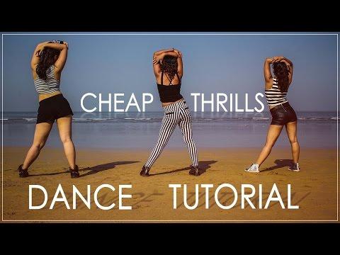 Dance Tutorial || Cheap Thrills || Sia ft....