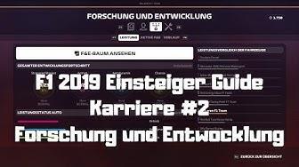 F1 2019 Einsteiger Guide #2 Forschung und Entwicklung