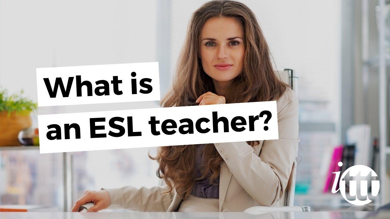 What is an esl teacher youtube what is an esl teacher 1betcityfo Choice Image