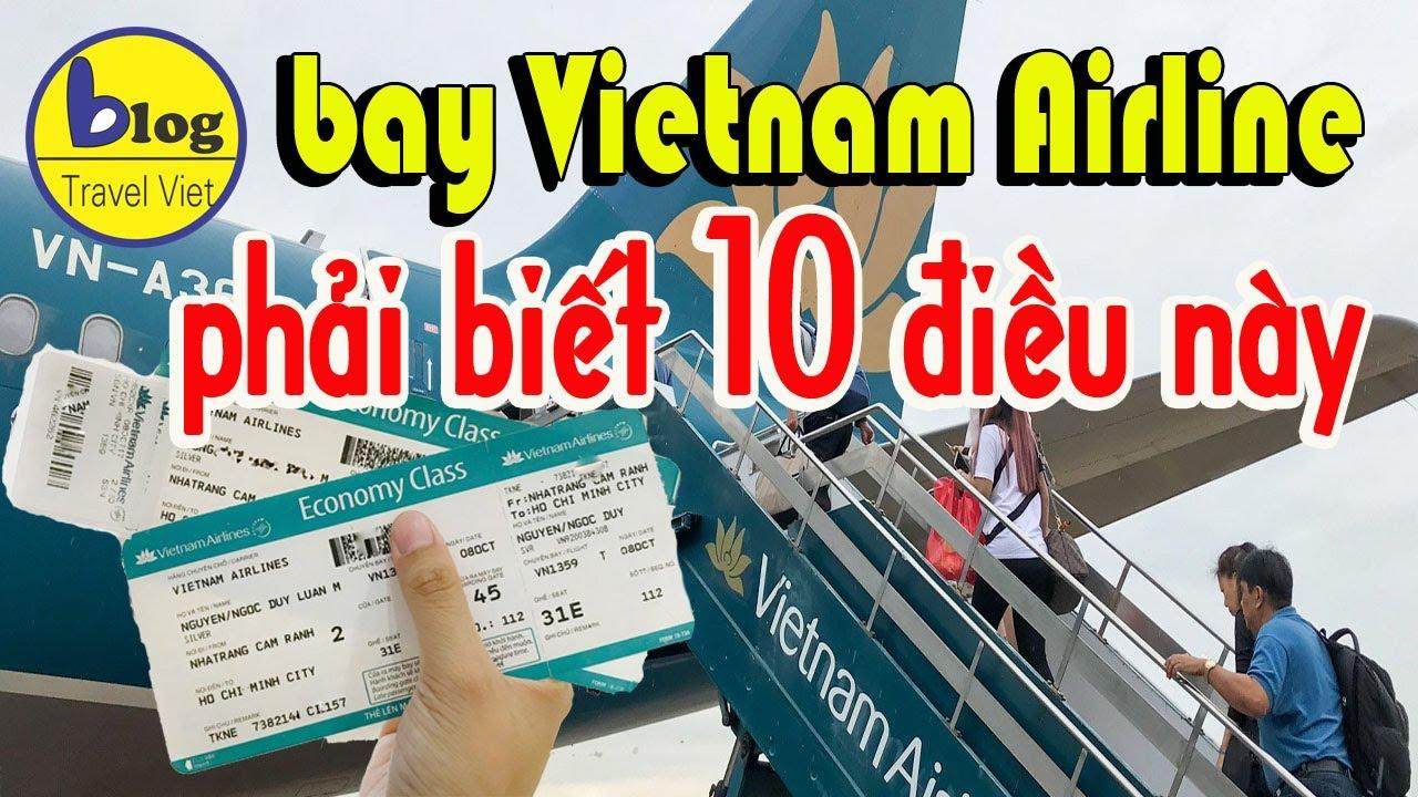 Đi máy bay Vietnam Airline và tất cả những điều cần biết