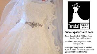 Minneapolis Bridal Expo & Wedding Sales Event - Oct. 24-25th, 2015 Canterbury Event Center