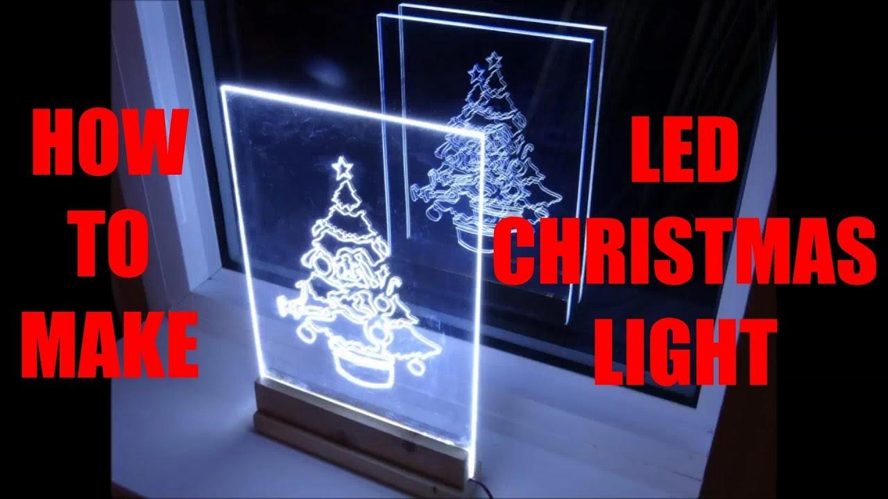 Christmas Tree Acrylic Led Edge Light Sign Decoration | How to make