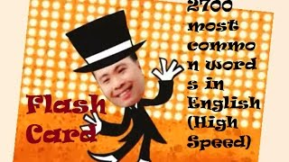 FlashCard of 2700 most common words in English (High Speed)