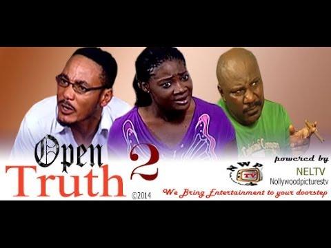 Download Open Truth 2    -    2014  Nigeria Nollywood Movie
