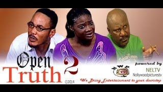 Open Truth 2    -    2014  Nigeria Nollywood Movie