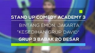 Stand Up Comedy Academy 3 : Bintang Emon, Jakarta - Kesedihan Grup David