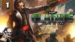 Let's Try: Warhammer 40k Gladius Relics of War - Part 1