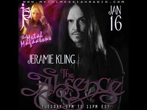 Jeramie Kling of the Absence interview on The Metal Magdalene w Jet
