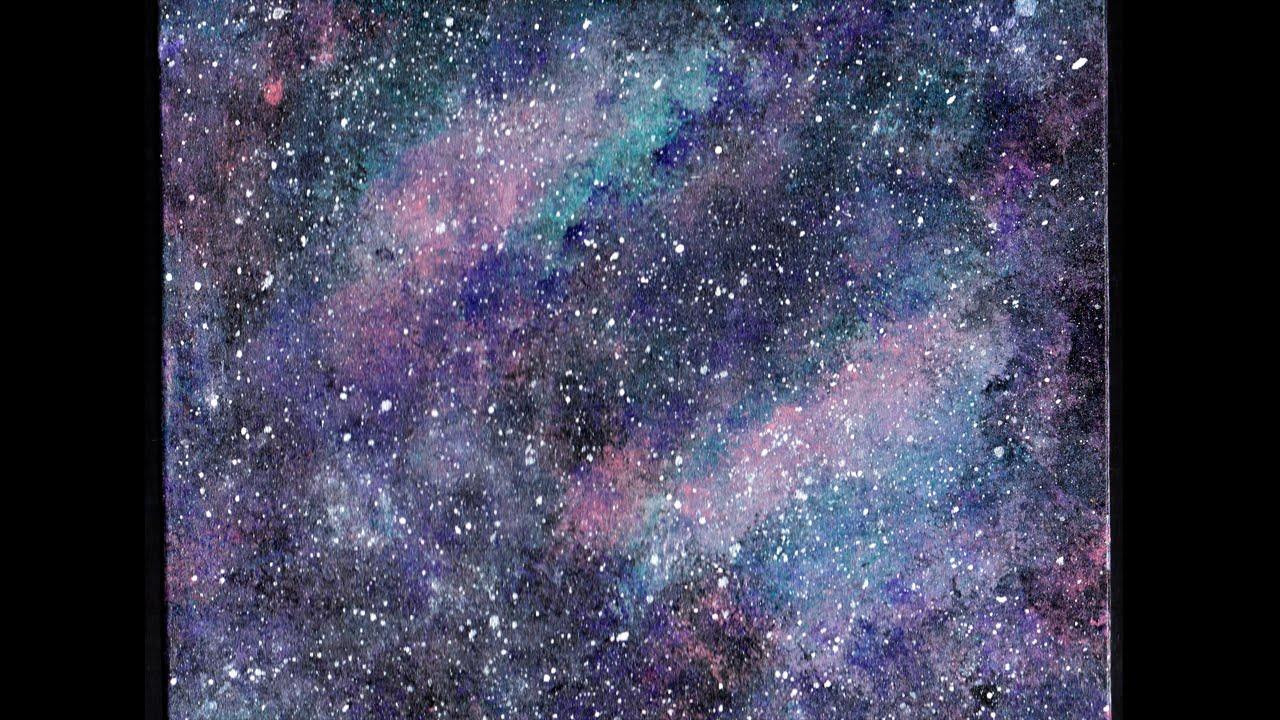 Pintando Galaxia Con Pinturas Acrilicas Speed Art Youtube