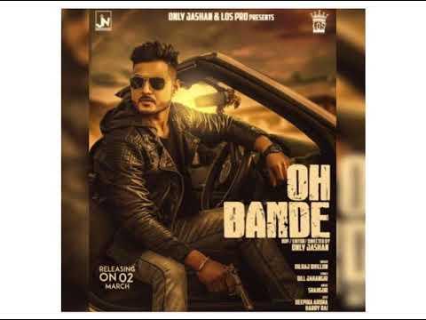 Oh Bande Dilraj Dhillon new punjabi songs 2018