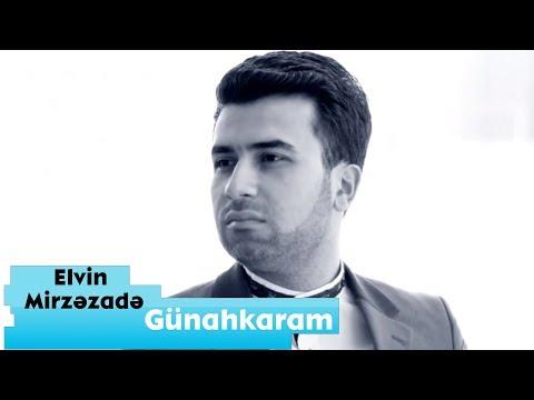 Elvin Mirzezade - Gunahkaram