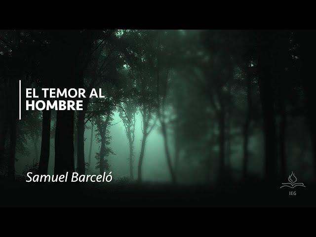 El temor al hombre - Samuel Barceló