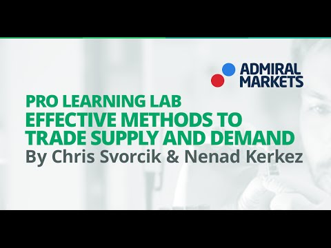 Pro Learning Lab: Effective Methods to Trade Supply and Demand