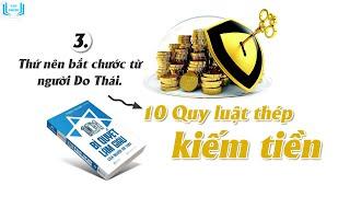 Chương 3: 10 Quy luật kiếm tiền | Sách nói: 101 Bí quyết làm giàu của người Do Thái
