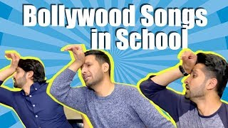 BOLLYWOOD SONGS IN SCHOOL!