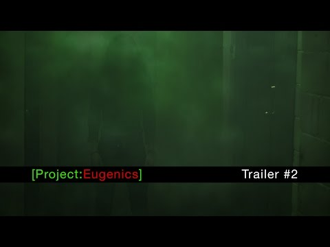 Project Eugenics - Trailer 2