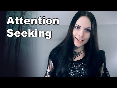 Dealing with Attention Seeking Behavior
