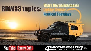 SHARK BAY teaser, Lighter Cruiser & Nautical Tuesdays