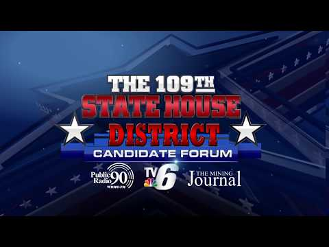 109th State House District Candidate Forum - TV6