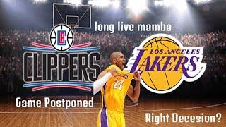 🏀Lakers vs Clippers Game Postponed in Wake of Kobe Bryant Passing