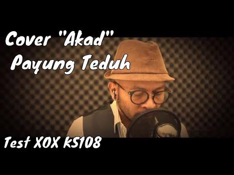 Akad Payung teduh (cover) , test XOX KS108