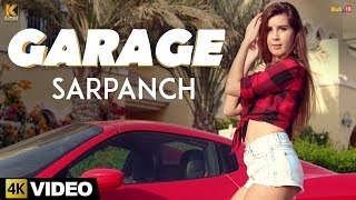 Garage ★ Sarpanch ★ Kumar Records ★ Latest Songs 2017